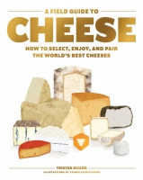 Jacket Image For: A Field Guide to Cheese