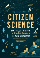 Jacket Image For: The Field Guide to Citizen Science