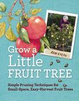 Jacket image for Grow a Little Fruit Tree