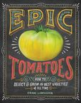 Jacket Image For: Epic Tomatoes