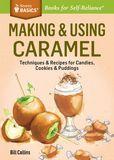 Jacket Image For: Making & Using Caramel