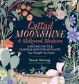Jacket Image For: Cattail Moonshine & Milkweed Medicine