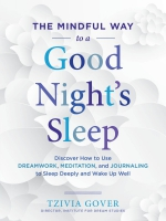 Jacket image for The Mindful Way to a Good Night's Sleep