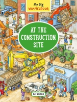 Jacket Image For: My Big Wimmelbook - At the Construction Site