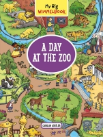 Jacket Image For: My Big Wimmelbook - A Day at the Zoo