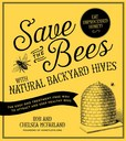 Jacket image for Save the Bees with Natural Backyard Hives