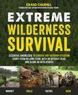 Jacket Image For: Extreme Wilderness Survival