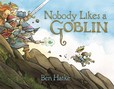 Jacket Image For: Nobody Likes a Goblin