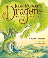 Jacket Image For: John Ronald's Dragons: The Story of J. R. R. Tolkien