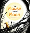 Jacket Image For: The Mouse and the Moon