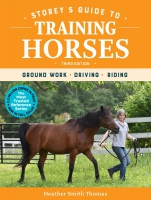 Jacket Image For: Storey's Guide to Training Horses, 3rd Edition