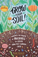 Jacket Image For: Grow Your Soil!