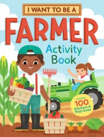 Jacket Image For: I Want To Be a Farmer Activity Book