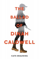 Jacket Image For: The Ballad of Dinah Caldwell
