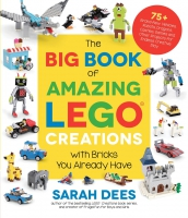 Jacket Image For: The Big Book of Amazing LEGO Creations with Bricks You Already Have