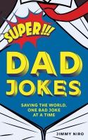 Jacket Image For: Super Dad Jokes