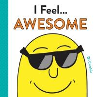 Jacket Image For: I Feel... Awesome