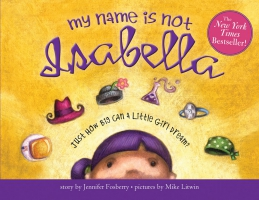 Jacket Image For: My Name Is Not Isabella