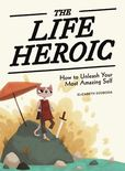 Jacket Image For: The Life Heroic