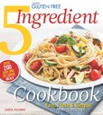 Jacket Image For: Simply Gluten Free 5 Ingredient Cookbook