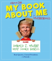 Jacket image for My Amazing Book About Tremendous Me (A Parody):